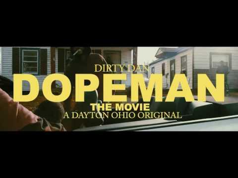 Dirty Dan - Dope Man (Directed By @davidwept )