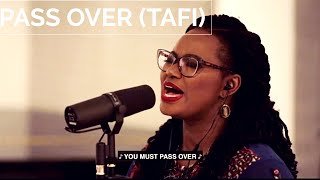 Pass Over  Tafi - Tomi Favored And Ty Bello