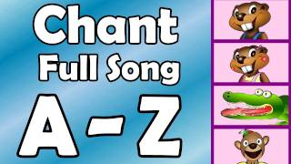 Alphabet Chant - FULL SONG - Preschool Kindergarten Video