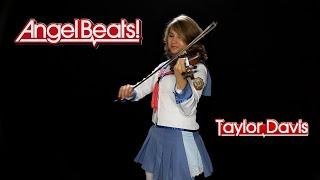 Angel Beats! Theme (Violin) - Taylor Davis