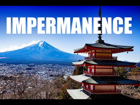 Impermanence In Buddhism
