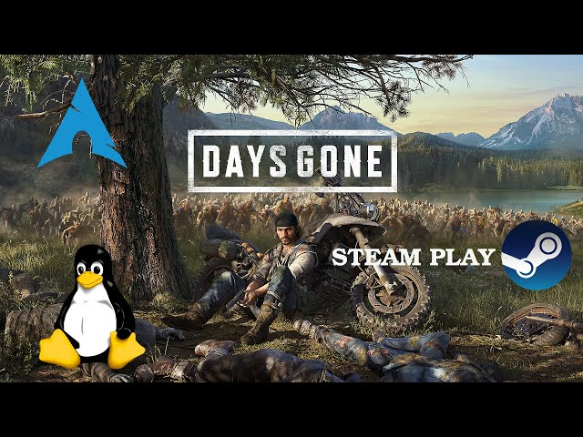Days Gone - Linux - Steam Play   Gameplay