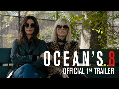 OCEAN'S 8 - Official 1st Trailer - YouTube