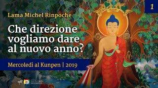 Teachings on Wednesday with Lama Michel Rinpoche at Kunpen Milan (Italian) – 2019