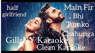 Phir Bhi Tumko Chaahungi Karaoke Female Version | Shraddha Kapoor | Karaoke With Lyrics