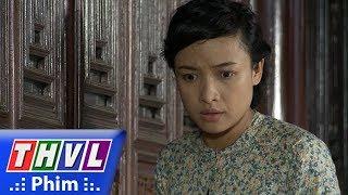 THVL | Phận làm dâu - Tập 15[3]: Thảo cảnh cáo Dung vì phát hiện cô và Phát thân mật với nhau