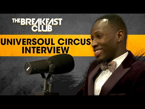 The UniverSoul Circus Brings Its Multicultural Hip-Hop Show To The Breakfast Club