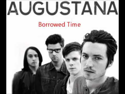 Клип Augustana - Borrowed Time
