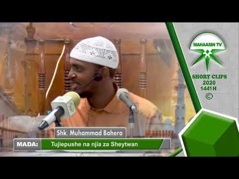 Download Sheikh Muhammad Bahero - Tujiepushe na Njia za Shetani