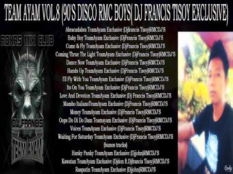 TEAM AYAM VOL.8 NONSTOP PROMOTIONAL ROXAS MIX CLUB DJ'S