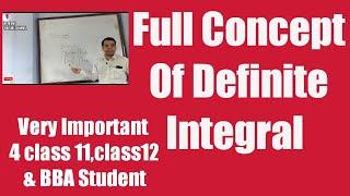Full Concept Of Definite Integral.. Useful 4 class11, class 12(NEB) & BBA math students|(IN NEPALI)