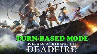 Pillars Of Eternity 2 Deadfire Turn Based Combat