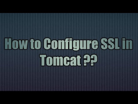 12.Configure SSL in Tomcat | SSL Configuration for Apache Tomcat ...