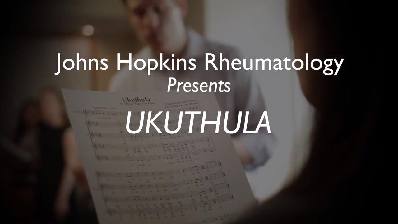 Johns Hopkins Rheumatology Presents | Ukuthula