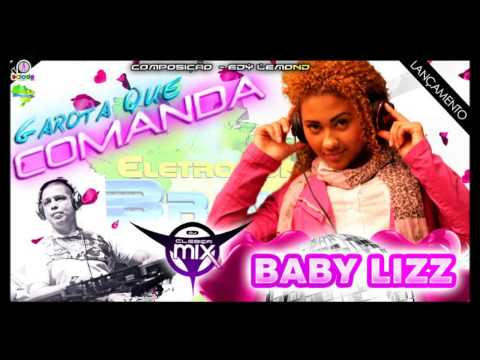 Dj Cleber Mix Feat Baby Lizz - Garota Que Comanda (2013)