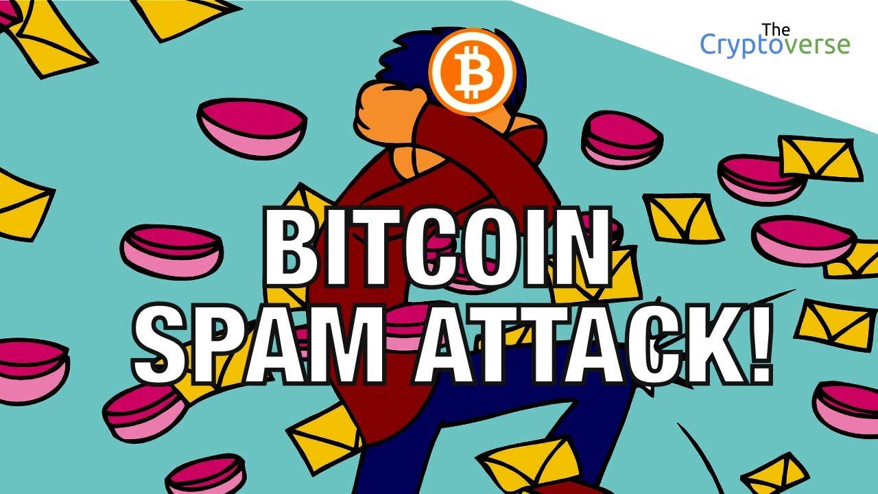 bitcoin spam attack