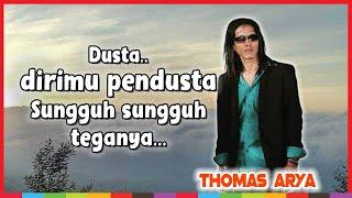 Download Thomas Arya - Kecewa Dalam Setia (Dusta Dirimu Pendusta)