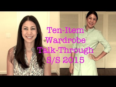 Ten-Item Wardrobe Talk-Through SS 2015