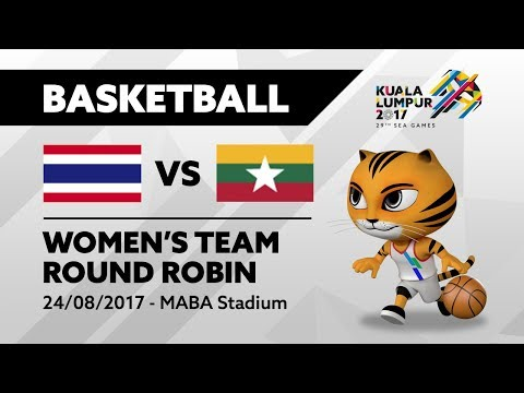 KL2017 29th SEA Games | Women's Basketball - THA 🇹🇭 vs MYA 🇲🇲 | 24/08/2017