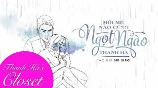 Mới Mẻ Nào Cũng Ngọt Ngào (st Mr Siro) | Thanh Hà | Lyrics Video