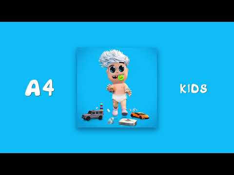 А4 - KIDS (Official Audio)