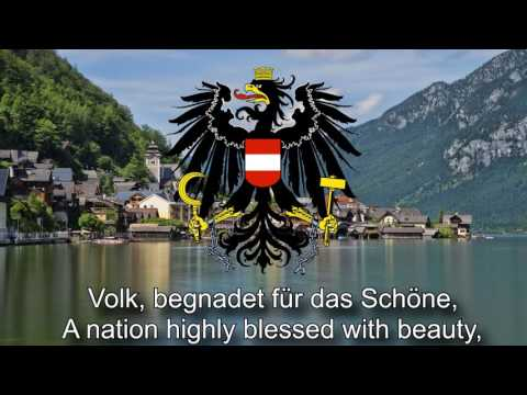 National Anthem of Austria - Land der Berge, Land am Strome ( Land of mountains, land by the river)