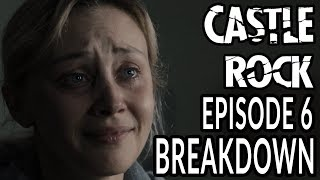CASTLE ROCK Season 2 Episode 6 Breakdown Theories Easter Eggs and Details You Missed