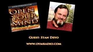 Open Your Mind (OYM) Radio - Stan Deyo - April 6th 2015