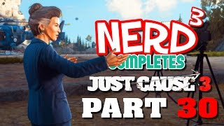 Nerd³ Completes... Just Cause 3 - 30 - Jailbreak