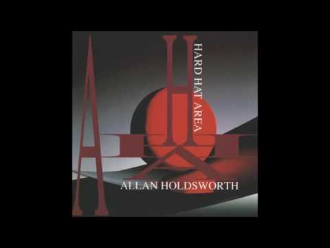 Allan Holdsworth - Ruhkukuah
