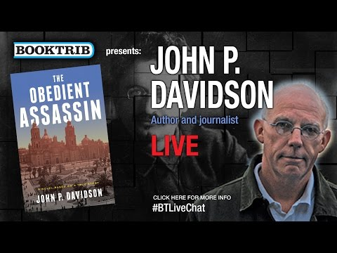 Interview with John P Davidson, Author of The Obedient Assassin