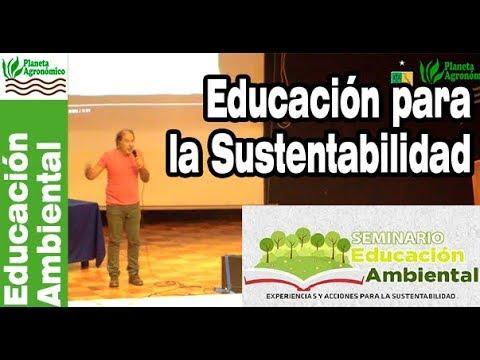03Cambio cultural y educación para la sustentabilidad – Carlos Prosser