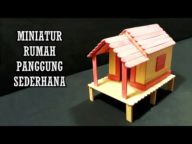 Cara Membuat Miniatur Rumah Joglo Dari Stik Es Krim Rumah Joglo Limasan Work