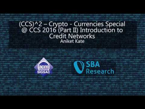 CCS 2016 Tutorial - Introduction to Credit Networks