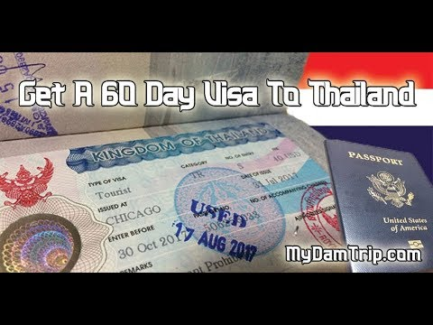 How To Get A 60 Day Tourist Visa To Thailand