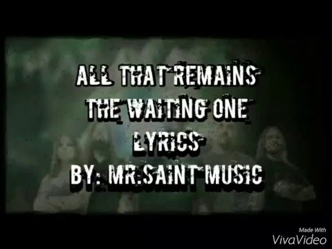 All That Remains - The Waiting One Lyrics
