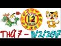 Tử Vi 2017 | Tử Vi 12 Con Giáp 2017: Thứ 7 - 11/2/2017 | Xem Tử Vi Hàng Ngày