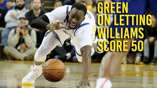 Green says Williams' 50 points partly reason Warriors lost