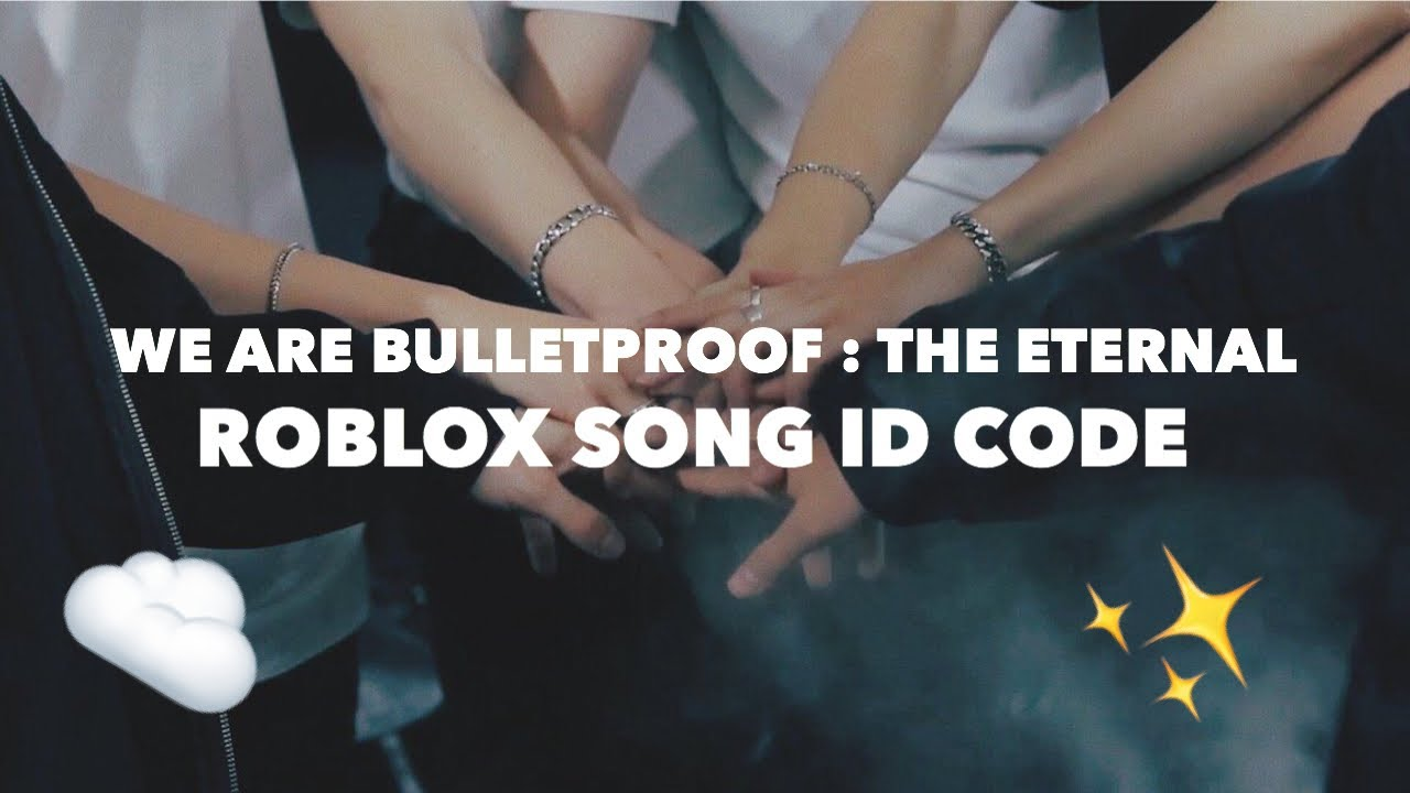 Bts We Are Bulletproof The Eternal Roblox Song Id Code Working Youtube
