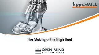 5 Axis Machining: High Heel | hyperMILL |  Hermle | EMUGE-FRANKEN |CAM-Software|