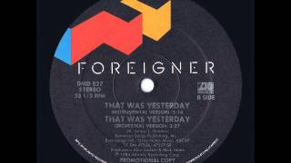 "Foreigner - That Was Yesterday 12"" Instrumental US Promo Maxi Version"