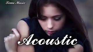 BEST Acoustic Covers of Popular Songs Remixes 2017 2018 ♫ Best Country Love Songs