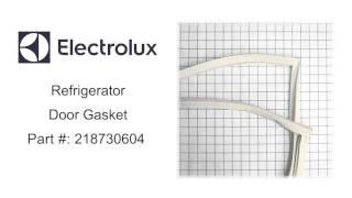 Electrolux Refrigerator Door Gasket - Part Number: 218730604