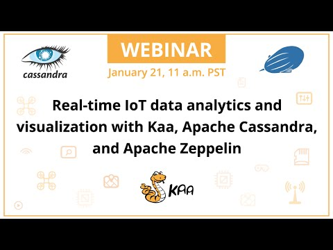 Real-time IoT data analytics and visualization with Kaa, Apache Cassandra, and Apache Zeppelin
