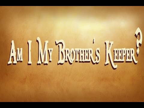 LIVE P.C.~My Brother's Keeper/Cain & Abel~10/11/16