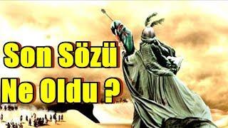Hz. Hüseyin'in Son Sözleri- Kerbela'da Neler Oldu?