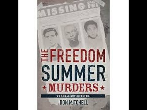 Freedom Summer Murders, by Don Mitchell