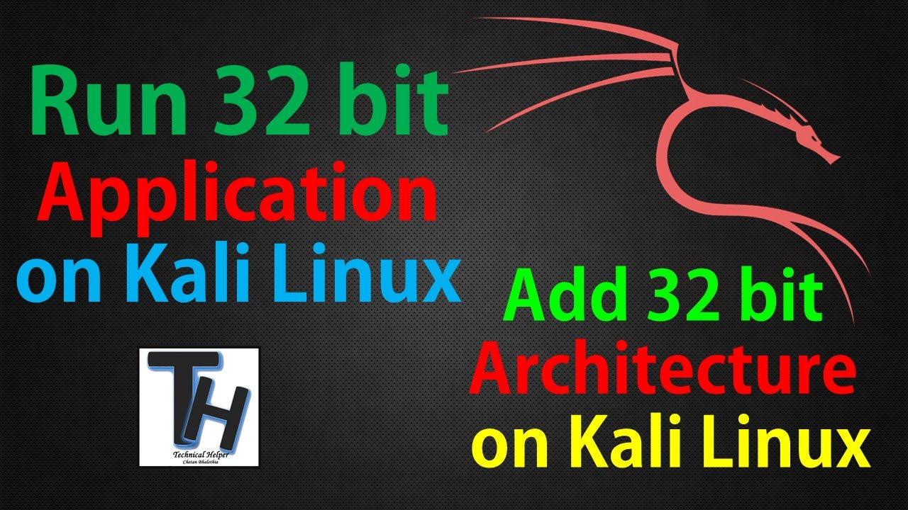 How to run 32 bit application on Kali Linux || add 32 bit architecture on  Kali Linux