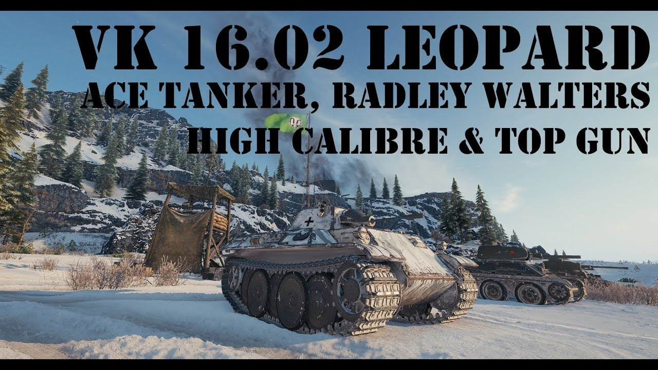 VK 16 02 Leopard - Ace, Radley Walters' Medal, High Calibre & Top Gun
