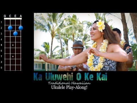 """""""Ka Uluwehi O Ke Kai"""" (Hawaiian) Ukulele Play-Along!"""